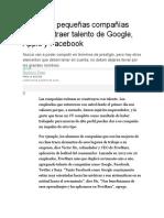 Cómo Las Pequeñas Compañías Pueden Atraer Talento de Google