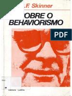 SKINNER- Sobre o Behaviorismo