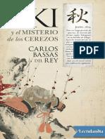 Aki y El Misterio de Los Cerezos - Carlos Bassas Del Rey