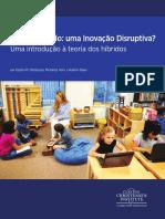 Educação PORVIR - Ensino Híbrido, Uma Inovação Disruptiva, Uma Introdução a Teoria Dos Híbridos (eBook)