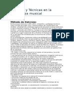 Métodos y Técnicas en La Enseñanza Musical