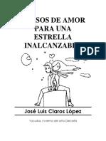 Versos de Amor Para Una Estrella Inalcanzable Por Jose Luis Claros Lopez