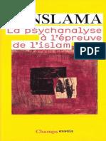 Benslama Fethi - La psychanalyse à l'épreuve de l'islam.pdf