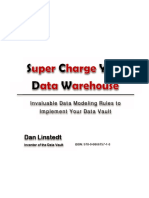 Dan Linstedt, Supercharge Your Data Warehouse