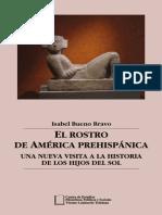 EL ROSTRO DE AMÉRICA PREHISPÁNICA. LA NUEVA VISITA A LA HISTORIA DE LOS HIJOS DEL SOL.pdf