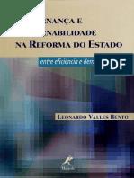 Leonardo Valles Bento - Governança e Governabilidade Na Reforma Do Estado Entre a Eficiencia e Democratização - Ano 2003