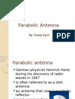 Parabolic antenna report