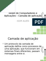 Redes de Computadores e Aplicacoes - Aplicacao