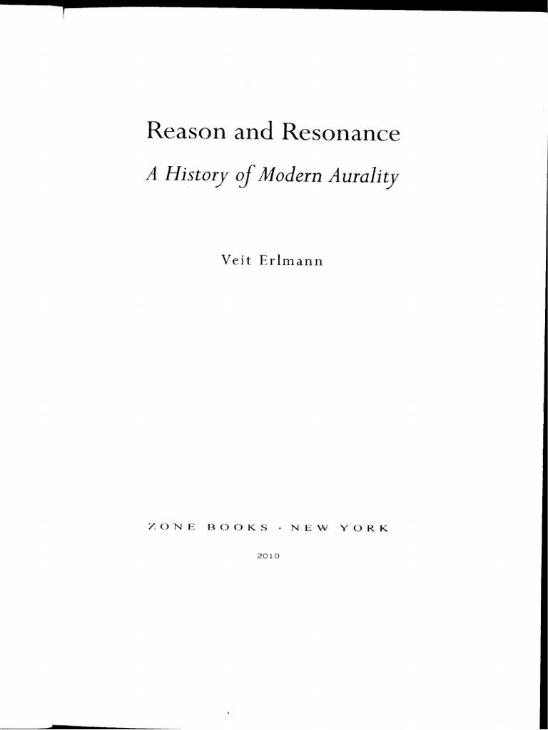 Veit_Erlmann_Reason_and_Resonance_A_History_of_Modern_Aurality.pdf ...