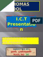 i.c.t Presentation