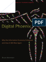 Abramson - Digital Phoenix; Why the Information Economy Collapsed and How It Will Rise Again (2005)