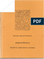 BELLOTTO, Heloísa Liberalli. Arquivística - Objetos, Principios e Rumos