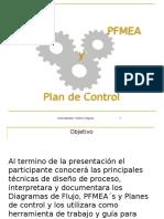PFMA'S, Control Plan y Diagramas de Flujo