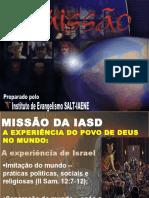Missão da IASD no Mundo - Evangelismo