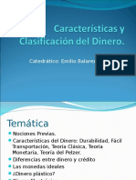 Caracteristicas y Clasificacion Del Dinero