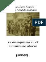 El Anarquismo en el Movimiento Obrero