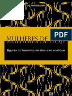 Mulheres de Hoje Figuras do Feminino no Discurso Analítico