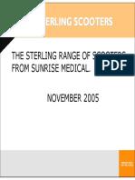 Sunrise Medical Sterling Range of Scooters November 2005