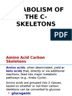 Metabolism of the C-skeletons