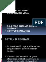 3. Oftalmia Neonatal - Conjuntivitis Viral (PEDRO)