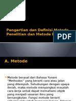 Pengertian Dan Definisi Metode, Penelitian Dan Metode