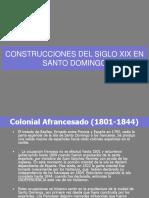 5 Arq. Siglo Xix en La Ciudad de Santo Domingo