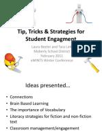 Tip, Tricks & Strategies for Student Engagement