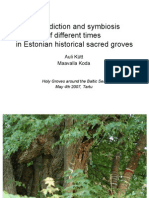 Contradiction and symbiosis of different times in Estonian historical sacred groves