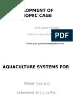 Development of economic cage aquaculture systems