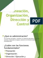 Planeacion Organizacion Direccion y Control