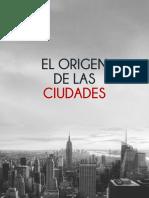 EL Origen de Las Ciudades