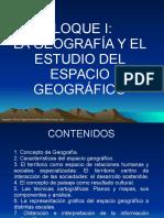 BLOQUE 1. LA GEOGRAFÍA Y EL ESTUDIO DEL ESPACIO GEOGRÁFICO