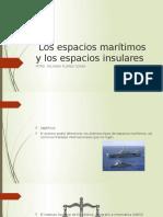 Los Espacios Marítimos y Los Espacios Insulares