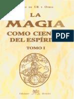 Tomo 1 - La Magia Como Ciencia Del Espiritu