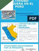 ACTIVIDAD PESQUERA EN EL PERÚ.pptx