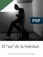 """El """"No"""" de la Soledad"""