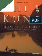 Chi Kung El Camino de La Energia Lam Kam Chuen