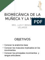 Biomecánica de La Muñeca y La Mano