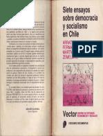 Arrate, Jorge Et Al. - Siete Ensayos Sobre Democracia y Socialismo en Chile [1986]