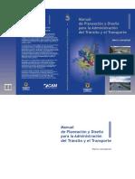 Manual de Planeacion y Diseno Para La Administracion Del Transito y Del Transporte Tomo 1
