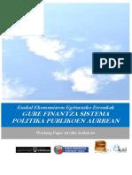 Euskal Ekonomiaren Egiturazko Erronkak. GURE FINANTZA SISTEMA POLITIKA PUBLIKOEN AURREAN