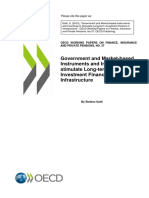 Government and Market-based Instruments and Incentives to Stimulate Long-term Investment Finance in Infrastructures by Stefano Gatti OECD