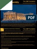 The LDMF Foundation Assembly