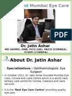 Dr. Jatin Ashar, An Ophthalmologist (Eye Surgeon) in Ghatkopar, Mumbai