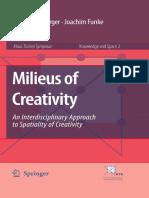 Meusburger, P., Funke, J. and E. Wunder (Eds) 2009. Milieus of Creativity