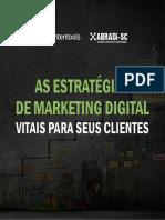 Abradi SC - [Marketing] - As Estratégias de Marketing Digital Vitais Para Seus Clientes