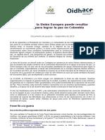 El apoyo de la Unión Europea puede resultar decisivo para lograr la paz en Colombia