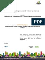 Módulo Introdutório - O planejamento urbano enquanto elemento integrador das políticas públicas.pdf