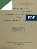 El enriEl enriquecimiento sin causa a expensas de otro en el derecho civil Chileno / Elena Caffarena Morice.