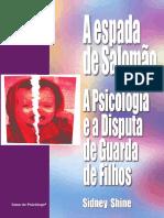 A Espada de Salomão a Psicologia e a Disputa de Guarda de Filhos (Página 217-234)